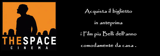 Film in programmazione nelle sale :The Space Cinema ,Cerro ...
